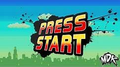 ♪ MDK - Press Start [FREE DOWNLOAD] ♪