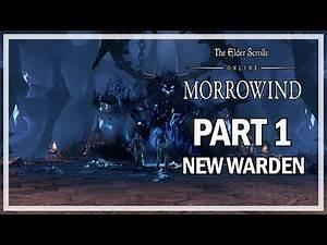 The Elder Scrolls Online Morrowind New Warden Lets Play Part 1 - Beginning