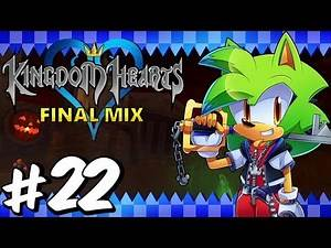 Kingdom Hearts: Final Mix [BLIND] | Part 22 | Road to Kingdom Hearts 3 / PlayStation 4