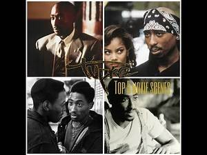 Top 5 Movie Scenes - Tupac Shakur - A Tribute