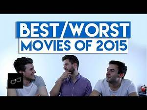 BEST AND WORST FILMS OF 2015