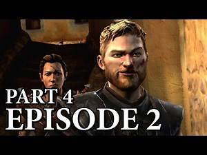 Game of Thrones - Telltale Games - Episode 2: The Lost Lords - Part 4 [No Commentary]