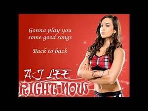 AJ Lee WWE Theme Song Right Now lyrics