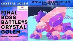 Prodigy Math Game   Crystal Caverns Final BOSS BATTLE : The CRYSTAL GOLEM Boss Battle #5.