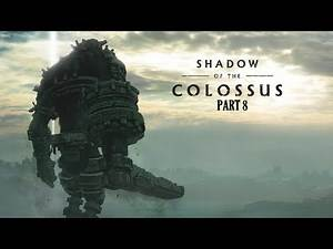Shadow Of The Colossus 8th Colossus