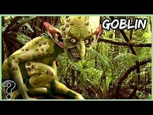 What If Goblins Were Real?