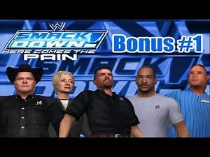 WWE SmackDown! Here Comes the Pain: Bonus #1 (Non Playable and Removed Characters)