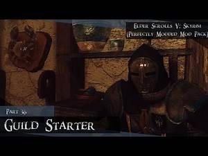 Elder Scrolls V: Skyrim (Perfectly Modded Mod Pack) - Part 36 Hearthfire/Guild Starter