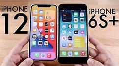 iPhone 12 Vs iPhone 6S Plus! (Comparison) (Review)