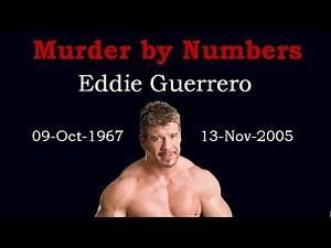 Eddie Guerrero - Murdered by the Numbers