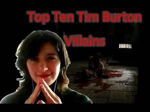 Top Ten Tim Burton Villains