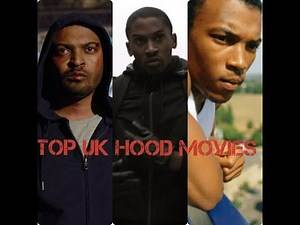 Top UK Hood Movies