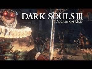 Dark Souls 3 - Aggression Mod