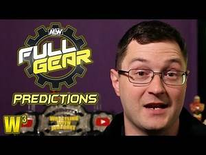 AEW Full Gear Predictions | Wrestling With Wregret