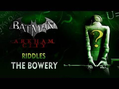 Batman: Arkham City - Riddles - The Bowery