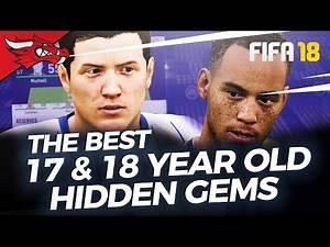 Best 17 & 18 Year Old Hidden Gems in FIFA 18 Career Mode