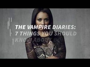 The Vampire Diaries: 7 Things You Should Know About Bonnie Bennet
