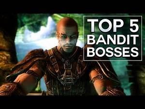 Skyrim - Top 5 Bandit Bosses