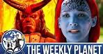Dark Phoenix & Hellboy Trailers - The Weekly Planet Podcast