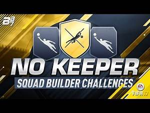 """NO KEEPER"" SQUAD BUILDER CHALLENGE DONE CHEAP! FIFA 17 ULTIMATE TEAM"