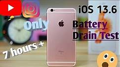 iOS 13.6 Battery Test on iPhone 6s|Battery Drain Test (Battery Performance)