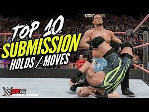 WWE 2K15 TOP 10 Submission Moves/Holds! | WWE 2K16 Countdown