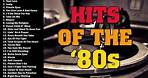 80s Greatest Hits - Best Oldies Songs Of 1980s - Oldies But Goodies #2