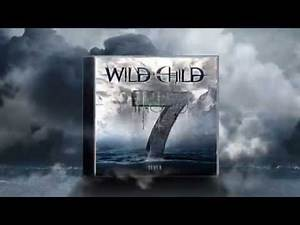 Wild Child - The Circle of Hate [Seven - 2015] - Lyric Video