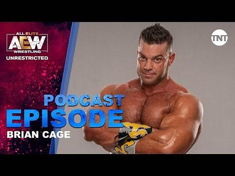 Brian Cage   AEW Unrestricted Podcast
