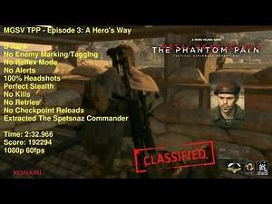 MGSV TPP - Episode 3: A Hero's Way - S Rank 2:32 (Extract The Spetsnaz Commander)