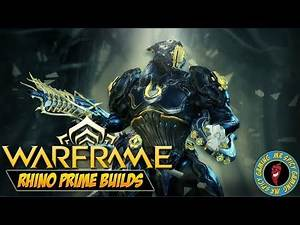 TANKING ALL THE DAMAGE - Warframe 4 Forma Rhino Prime Builds
