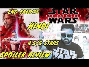STAR WARS: THE LAST JEDI MOVIE REVIEW | SPOILER REVIEW | END CREDITS | HINDI