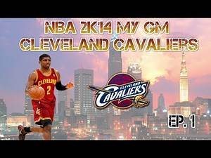 NBA 2K14 My GM Cleveland Cavaliers - Win Now Mentality - EP.1