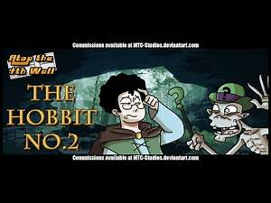The Hobbit #2 - Atop the Fourth Wall
