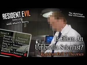 RESIDENT EVIL 7 | Is Ethan Winters An Umbrella Scientist? | RE7 Theories