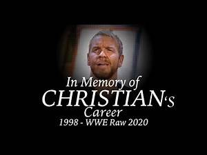 In Memory Of Christian... 's career - WWE Raw: Kayfabe Review