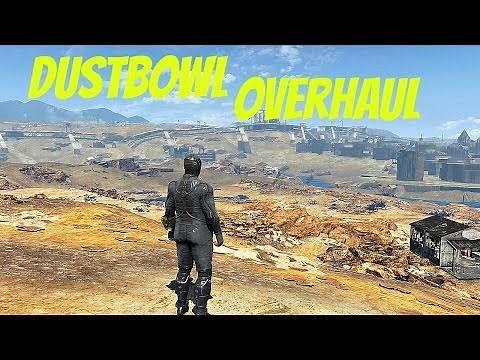 Dustbowl Overhaul |Fallout 4 Mod