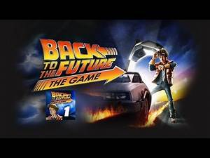 Back to the Future: The Game (Xbox One) Episode 1: It's About Time (Full)