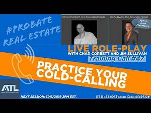 Cold-Calling Probate Real Estate Leads: Live Roleplay Training Call #47 with All The Leads