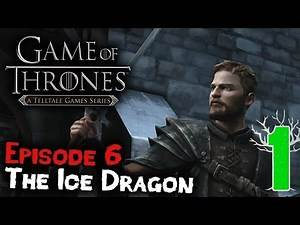 "Game of Thrones Episode 6 ""The Ice Dragon"" Playthrough Part 1 - New Lord of House Forrester"