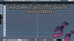 Making a Jazzy Chaotic Boss Theme || Shady Cicada