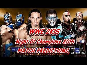 WWE Night Of Champions 2015 (Predictions) Neville, The Lucha Dragons vs. The Cosmic Wasteland 2k15