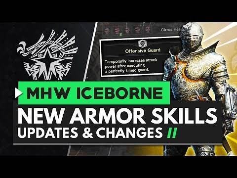 Monster Hunter World Iceborne | New Armor Skills Armor Skill Changes