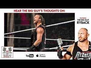 Ryback comments on Dolph Ziggler's return to WWE and tells him to quit! - CWTBG Ep. 77