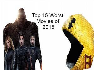 Top 15 Worst Movies of 2015