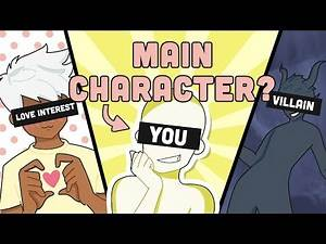 Are YOU The Main Character? (ft @GetMadz )