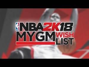 NBA 2K18 MyGM/MyLeague Wishlist - Sign and Trades, D-League