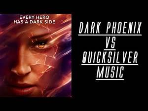 Music From Quicksilver VS Dark Phoenix Scene