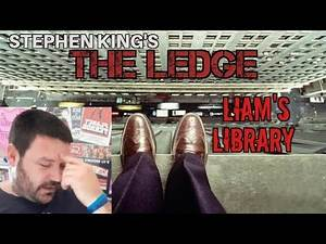 The Ledge by Stephen King - Liam's Library