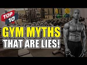 10 Gym Myths That Are UTTER LIES!!